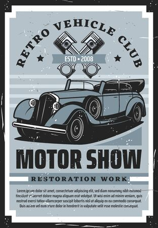 Retro vehicle club, vintage old cars restoration auto service center grunge poster. Vector rarity transport motor show, engine mechanic diagnostic and chassis spare parts store garage station