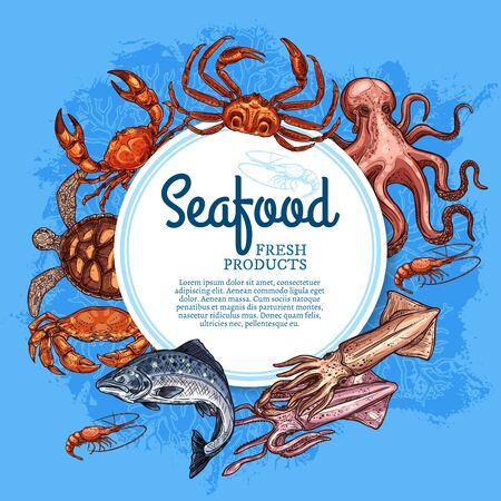 Seafood vector frame of fish, shellfish and marine animal sketches. Fresh crab, shrimp and salmon, squid, octopus, prawn and sea turtle with corals. Fishing sport, fish market and seafood restaurant