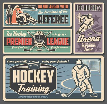 Ice hockey sport retro posters with vector players, sticks and pucks on hockey rink arena. Championship trophy cup, team uniform and skates, goalie helmet, mask and glove, goal gate, referee, whistle