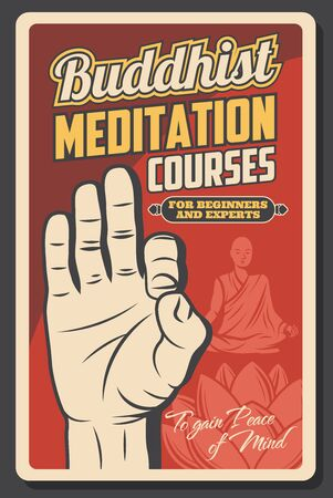Buddhist meditation courses vector design of Buddhism religion. Om mudra hand, yogi man or tibethan monk meditating and sacred lotus flower retro poster, oriental spiritual practise themes Illustration