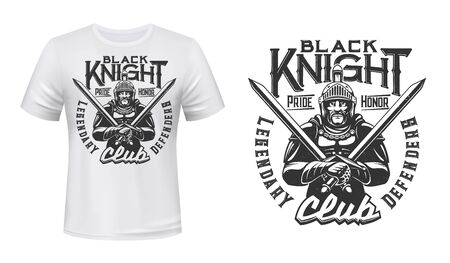 Medieval knight, legendary defenders club vector T-shirt print template mockup. Gladiator Black knight man in armor with crossed swords and battle helmet Imagens - 133939085
