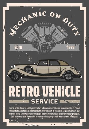 Vintage old cars restoration and repair service center, rare vehicles motor restoration grunge poster. Vector rarity automobile mechanic on duty, collector transport diagnostic and tuning station