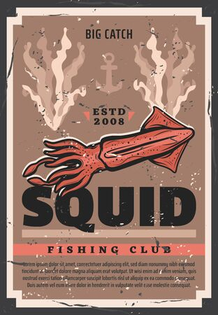 Vector retro poster with cuttlefish squid, fisher ship anchor and ocean seaweeds, professional sea fisherman club. Squid fishing, seafood and fish catch fishery industry Ilustração