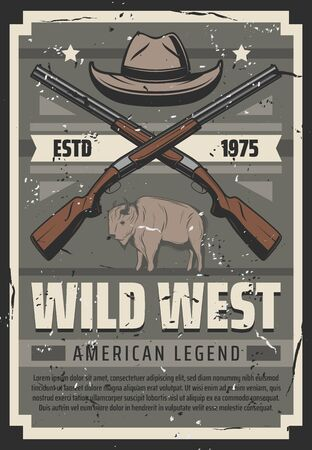 Western American legend vintage retro poster, cowboy hat and crossed rifle shotguns. Vector Wild West rodeo guns, Texas prairie buffalo bull and premium stars on grunge ribbon