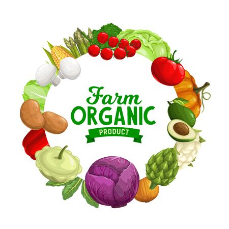 Farm vegetables vector icon with tomatoes, pepper and onion, broccoli, potatoes, red and green cabbages, asparagus, pumpkin and mushrooms, corn, cauliflower and avocado. Organic veggies frame design Ilustracja