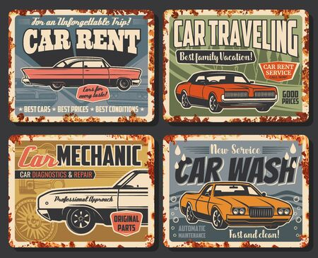 Car maintenance service, automobile repair and travel auto rental center vintage retro posters. Vector rusty plates of car wash, mechanic restoration, diagnostics and vehicle repair service workshop