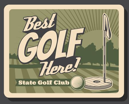 Golf club retro vintage poster, professional sport game championship and training course. Vector golf ball and putter hole with flag, golfer champions tournament and premium state club
