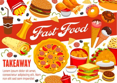 Fast food takeaway menu, fastfood restaurant bistro meals and snacks. Vector street food hot dogs, pizza and burgers, Mexican tacos, nachos and burrito, soda drink, ice cream and coffee