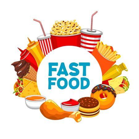 Baner Fastfood, na białym tle okrągła rama z jedzeniem i napojami na wynos. Wektor szablon menu restauracji, cola lub soda, frytki, ketchup i pączki. Udko z kurczaka i lody, burrito i popcorn