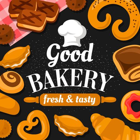 Good bakery, fresh and tasty pastry patisserie food. Vector sweet confectionery and baked products, croissants and donuts, pies, pretzels. Chef cook hat and rolling pin, biscuits and rolls, doughnuts Vettoriali
