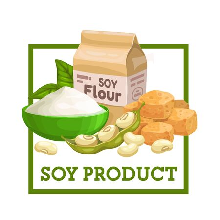 Soy products, flour, soybeans and soymeat isolated food. Vector sprouted pods with beans, pack and bowl with natural flour, green leaves. Tofu cheese or bean curd, coagulating soy milk Stock Illustratie