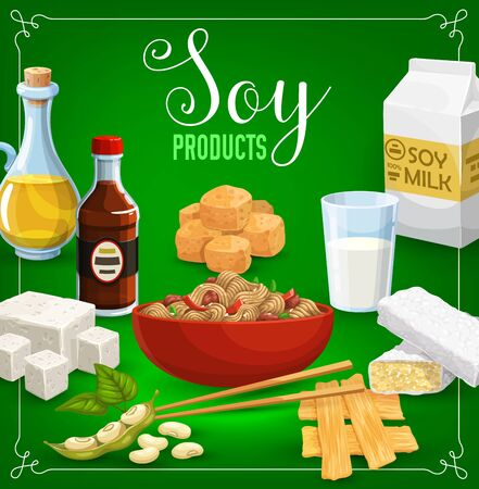 Soy products, beans and oil, sauce, milk and sweets. Vector tofu cheese, tempeh and miso paste, sprouted soybeans and noodles in bowl with sticks. Soybean meat and green pods, vegetarian food