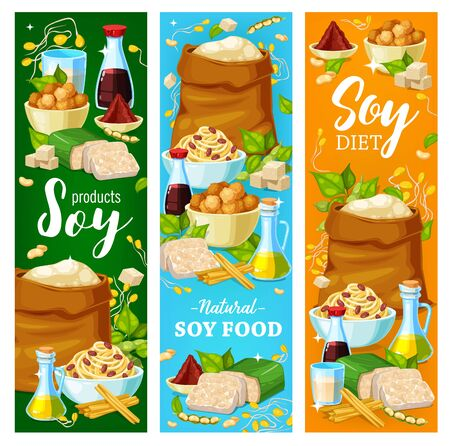 Soy food vector banners, soya bean products, vegetarian and vegan nutrition meals and desserts. Soy food tofu skin tempeh, soybean milk, sauce and oil, natural organic cheese, flour and butter