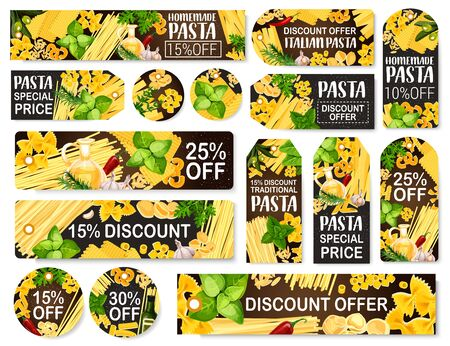 Italian pasta discount tags and food store product labels. Vector Italy cuisine traditional homemade spaghetti, penne and fusilli, farfalle macaroni, fettuccine and tagliatelle pasta