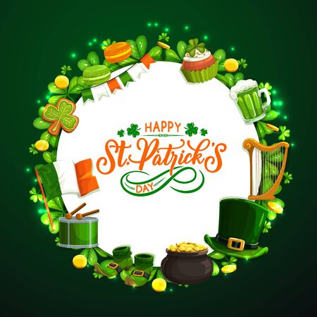 Happy Saint Patricks day holiday symbols, round frame. Vector cookie and ale beer, harp, leprechauns hat, gold coins pot, shoes and drum, three leaf clover or shamrock, lettering greetings