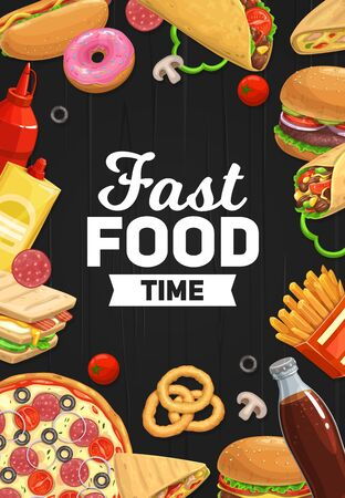 Fast food pizza, burgers and sandwiches, vector poster or menu cover. Mexican taco and burrito, cheeseburger, hot dog and french fries, onion ring, donut with soda drink, ketchup and mayonnaise Ilustração