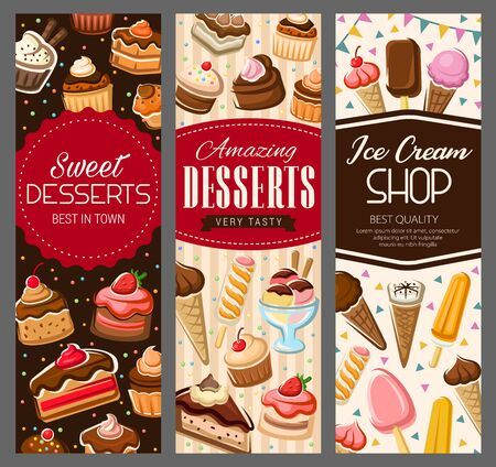 Desserts, cakes and pastry sweet cupcakes, patisserie banners. Vector pastry shop cookies, ice cream, waffles and wafers with strawberry marmalade or cherry jam pudding, muffin and cheesecake