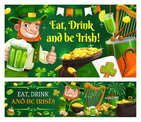 Happy Saint Patricks day, holiday celebration quote Eat, Drink and be Irish. Vector Ireland flag, shamrock clover leaf, gold coins cauldron and leprechaun with beer mug at Patricks day party