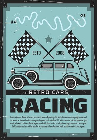Vintage cars racing tournament, retro vehicles auto rally and motor show grunge poster. Vector old rarity automobile on racetrack with start and finish checkered flags, car adventure trips club