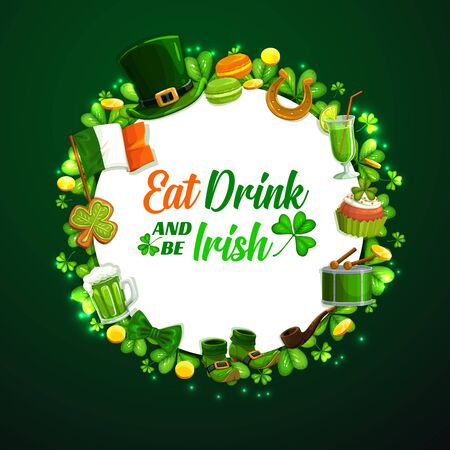 Eat drink and be Irish, St. Patricks day symbols round frame on green. Vector shamrock leaves, cookies and beer alcohol drink, national flag of Ireland. Leprechauns hat, bow and shoes, golden coins Archivio Fotografico - 138165396