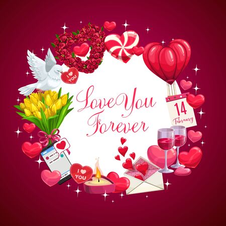 Happy Valentines day love you forever message, dove bird with I love you calligraphy greeting. Vector frame of hot air ballon hearts, roses and tulip flowers and sparkling stars and wine glass Ilustrace