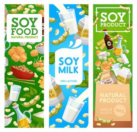 Bannières vectorielles alimentaires de soja, de soja, de boisson lactée et de tofu, d'huile, de sauce soja et miso, de tempeh, de gousses et de feuilles vertes d'edamame, de nouilles, de peau de tofu, de viande et de farine végétale. Repas végétarien, protéine