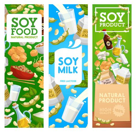 Soy beans food vector banners of soybeans, milk drink and tofu, oil, soya and miso sauce, tempeh, edamame green pods and leaves, noodles, tofu skin, meat and plant flour. Vegetarian meal, protein