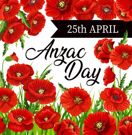 Anzac Day poppies vector design of Australia and New Zealand army soldiers day. Red flowers with black memorial ribbon, World War veterans national memorial anniversary