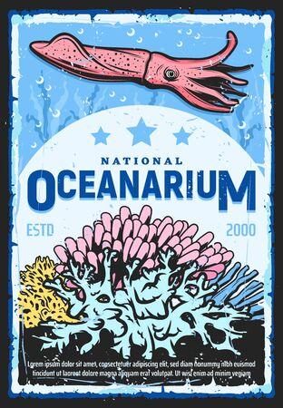 Oceanarium, underwater wild life show and zoo retro vintage poster. Vector marine monsters and ocean animals, squid or cuttlefish, seaweed fauna and sea nature oceanarium Stock Illustratie