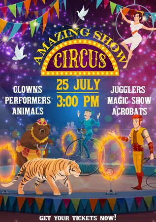 Vintage circus entertainment show, animal tamers and equilibrist acrobats. Vector big top circus arena stage, bear riding the bicycle, tiger jumping in fire ring and juggler illusionist on unicycle