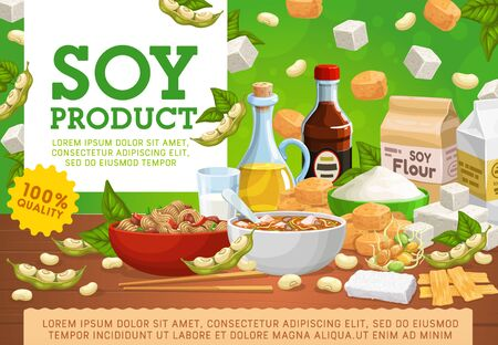 Soy food and organic vegan products, 100 percent quality natural eating. Vector soy meat miso soup and cheese, milk and oil, soybeans sprouts, butter and flour, tofu skin and vegan sauce