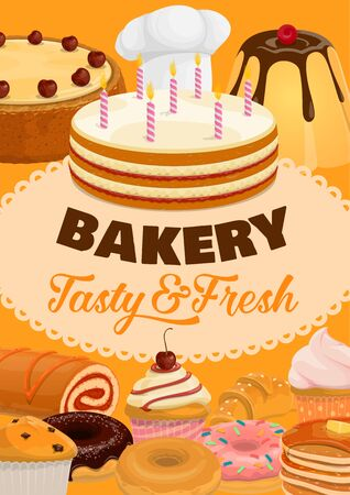 Desserts, cakes and pastry sweets, bakery shop and patisserie poster. Vector pastry cookies, ice cream, waffles and wafers, pudding and birthday cake with candles, muffins and cheesecake Illustration