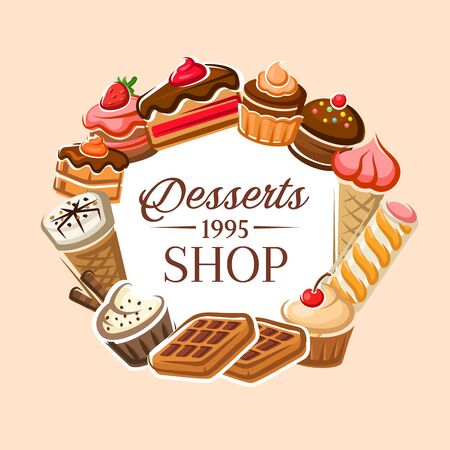 Desserts shop poster, patisserie sweet cakes and pastry menu. Vector bakery shop cupcakes, cookies with ice cream and strawberry or cherry topping, muffin and cheesecake, tiramisu biscuits and waffles  イラスト・ベクター素材
