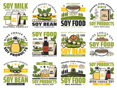 Natural soy food and organic vegan products, farm market shop signs. Vector soy meat and cheese, milk and oil, whole soybeans sprouts, butter and flour, tofu skin and vegan nutrition