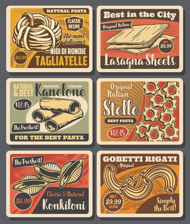 Pasta and macaroni vector design with Italian food of cannelloni tubes, tagliatele and conchiglie, lasagna sheets, stellini and rigatti with price tags. Restaurant menu and grocery retro posters
