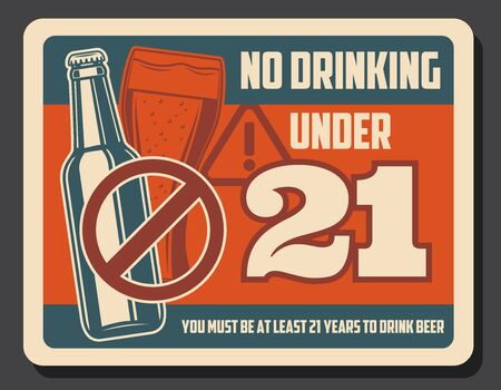 No drinking alcohol under 21 retro design of vector beer drink bottle and glass with red prohibition sign. Pub, bar and restaurant warning poster 向量圖像