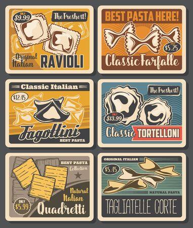 Pasta and macaroni retro design with vector farfalle, ravioli and tortellini, tagliatelle, fagottini and quadretti. Wheat and durum flour food, italian cuisine posters