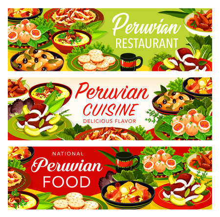 Peruvian cuisine vector banners of meat dishes with vegetables, seafood and milk cookies. Beef and corn stews, fish ceviche and chilli chicken salad, shrimp croquettes, baked potato and alfajores