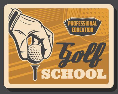 Golf club, professional golfer layers school, premium leisure sport and best recreation vintage retro poster.