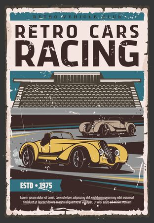 Retro racing cars on track. Race sport, motorsport, rally and vintage vehicle club posters. Vintage vehicles on race track with tribune on background, old poster