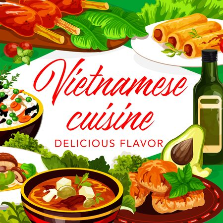 Vietnamese cuisine meat and fish dishes, desserts. Vector frame of vegetable rice, beef soup pho bo and baked mackerel, grilled pork cutlet on lemongrass stems, pancake rolls and noodle soup