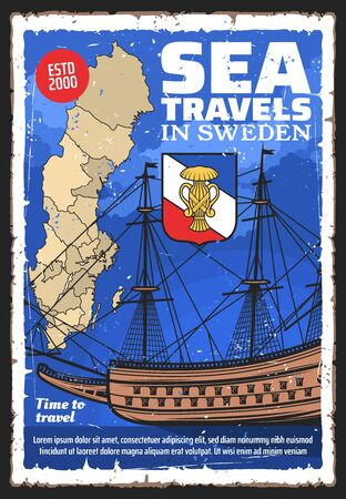 Sweden travel vector design with Swedish map, House of Vasa royal coat of arms and old sailing ship. Scandinavian tourism, sea tours and cruise grunge poster, welcome to Kingdom of Sweden themes