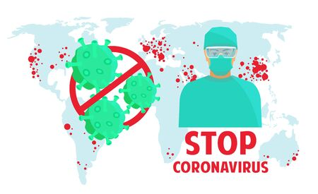 Coronavirus infection epidemic on world map, virus stop sign, vector. COVID 19 Coronavirus disease and pandemic prevention, medical doctor in antiviral protective mask