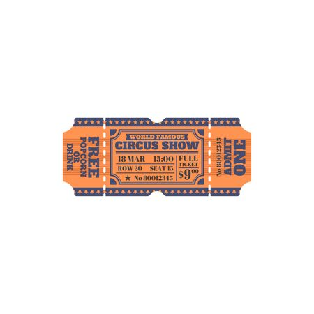Invitation on amusement party, world famous circus show ticket isolated. Vector full ticket, admit one seat and row mention, bonus as free drink or popcorn. Entertainment festival of fun pass
