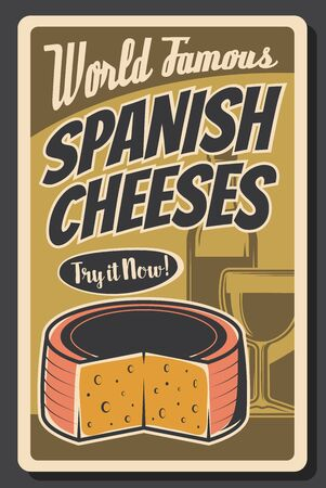 Spanish wine and cheese vector design of Spain travel and food tourism. Bottle and glass of Spanish grape alcohol drink and national dairy product retro poster