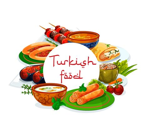 Turkish cuisine national food vector authentic restaurant menu. Turkish iskender and shish kebab, pie of scalded cakes, fatty mussels in batter, soup illa and imam bajaldy