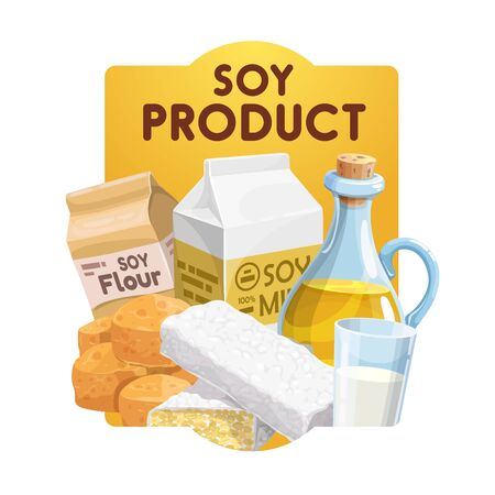 Soy food products and soybean vegetarian food, vector vegetarian meals. Vegan soy nutrition, organic soybean tempeh, milk, flour, oil and butter