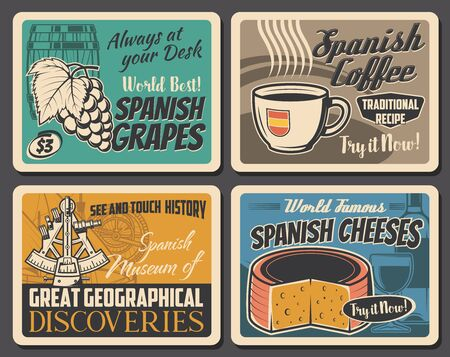 Spain famous food and culture, vector vintage posters. Spanish vine grapes, coffee and cheese food, marine discoveries museum of Barcelona, Madrid and Seville, travel agency sightseeing tours