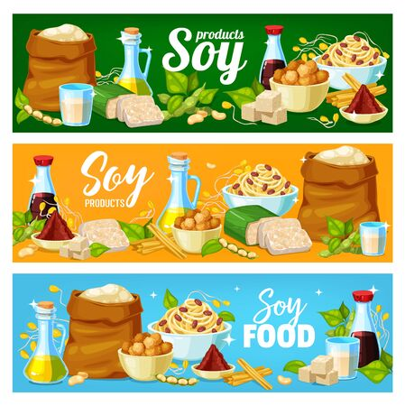 Soy products, soya bean food vector banners, soybean tofu, soy sauce and milk. Soy plant food products, organic flour, butter, noodles and soy meat, cooking ingredients Stock Illustratie