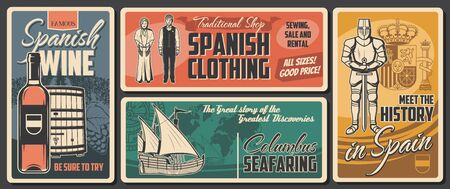 Spanish culture, history and traditions, vector vintage retro posters. Spain national clothing, historic museum of armor and heraldry, Spanish wine and winery, Columbus seafaring and discovery Stock Illustratie